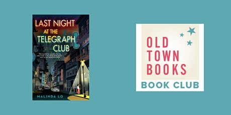 June Old Town Books Book(s) Club: Last Night at the Telegraph Club tickets