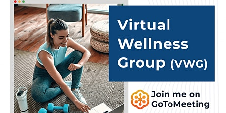"Virtual Whole Health ""Wellness"" Group tickets"