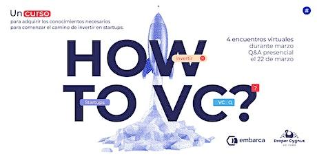 Programa de introducción al Venture Capital - 2da edición entradas