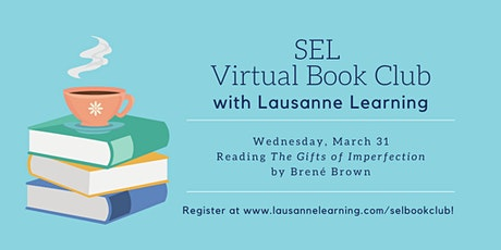 SEL (Virtual) Book Club: The Gifts of Imperfection biglietti