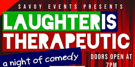 Laughter is Therapeutic: A night of comedy tickets
