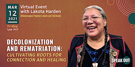 Decolonization and Rematriation: Cultivating Roots for Connection & Healing tickets