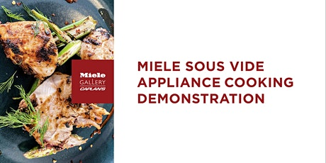 MIELE SOUS VIDE COOKING DEMO tickets