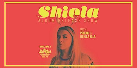 Shiela Album Release Show w/ Prixmo and DJ Ella Ella tickets