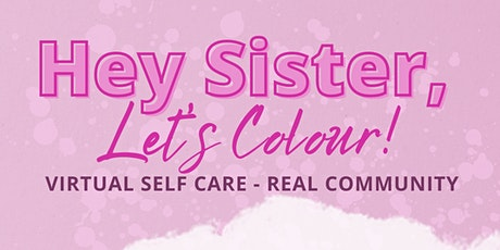 Hey Sister, Let's Colour! tickets