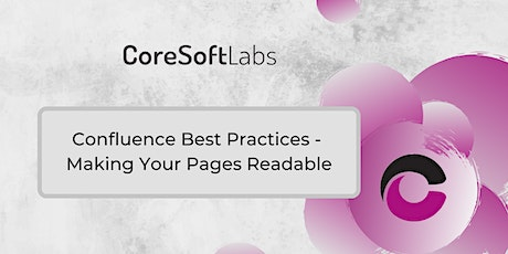 Confluence Best Practices - Making Your Pages Readable tickets