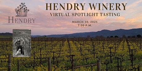 Hendry Winery Virtual Spotlight Tasting tickets