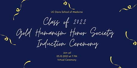 Gold Humanism Honor Society New Member Induction Ceremony 2021 tickets