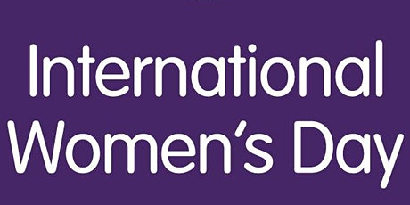 International Women's Day 2021 - Celebration of the Journey to Equality tickets