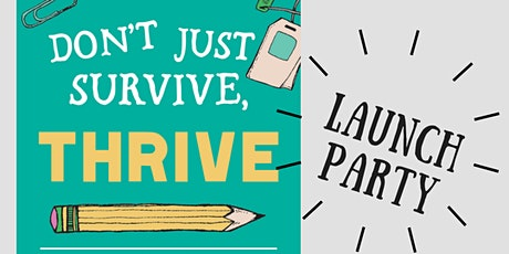 Don't Just Survive, Thrive Book Launch Party tickets
