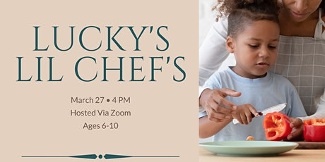 Lucky's Lil Chef's Cooking Class tickets