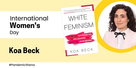 International Women's Day: Koa Beck in conversation with CBC's Judy Trinh tickets