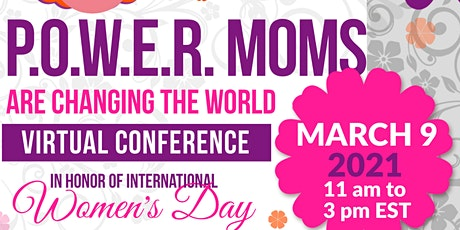 P.O.W.E.R. Moms are Changing the World tickets