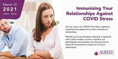 Albizu University Talks:  Immunizing Your Relationship Against COVID Stress tickets