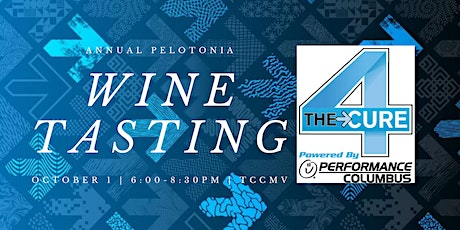 Pelotonia Team 4 THE Cure Annual Wine Tasting 2021 tickets