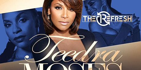 TEEDRA MOSES performs LIVE for The ReFresh @ MONTICELLO! tickets