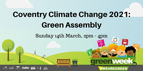 Coventry Climate Change 2021: Green Assembly tickets