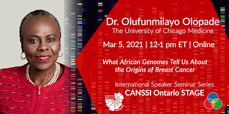 CANSSI Ontario STAGE ISSS Series: Dr. Olufunmilayo I. Olopade tickets
