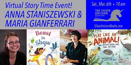 Virtual Saturday Morning Story time!Anna Staniszewski and Maria Gianferrari tickets