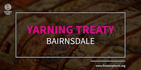 Yarning Treaty — Bairnsdale tickets