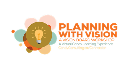 Planning with Vision • An Event Planners Vision Boarding Workshop tickets