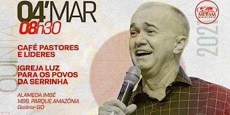 Café Pastores e Líderes - GOIÂNIA-GO ingressos
