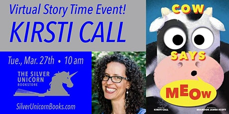 Virtual Saturday Morning Story Time: Kirsti Call reads Cow Says Meow! tickets