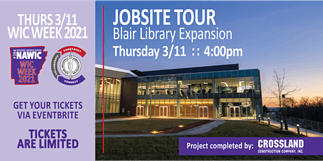 WIC Week 2021  : :  JOBSITE TOUR  Blair Library : :  March 11th tickets