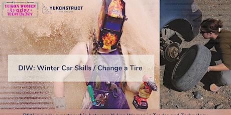 DIW: Winter Car Skills / Change a Car Tire tickets