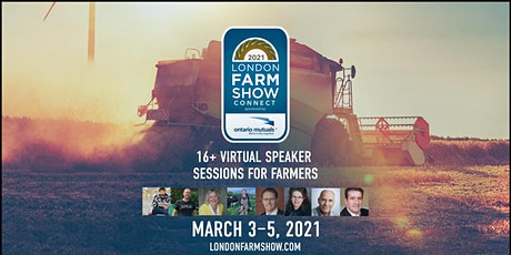 London Farm Show Connect 2021, Presented by Ontario Mutuals tickets