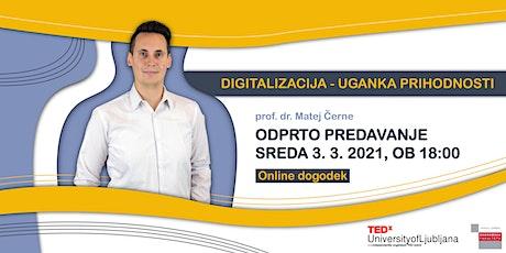 DIGITALIZACIJA - UGANKA PRIHODNOSTI tickets
