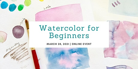 Watercolor for Beginners - Online Workshop tickets