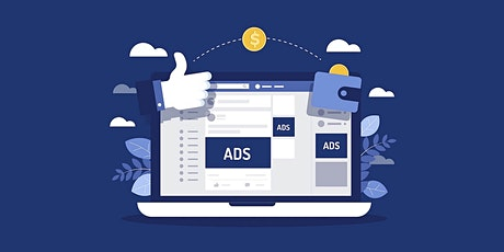Grow a Dynamic Business with Facebook Ads tickets