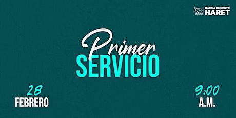 PRIMER SERVICIO // DOMINGO 28 FEBRERO // 9:00 A.M. entradas
