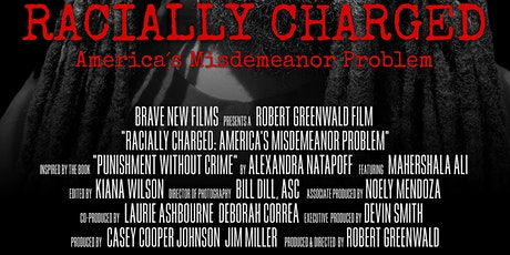 Racially Charged: America's Misdemeanor Problem – Film Screening and Panel tickets
