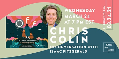 Chris Colin presents Off: The Day the Internet Died w/ Isaac Fitzgerald tickets