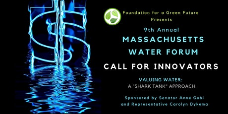 9th Annual Massachusetts Water Forum - Call for Innovators tickets