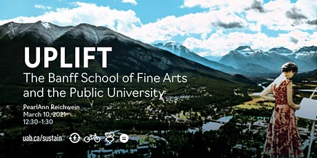 The Banff School of Fine Arts and the Public University tickets