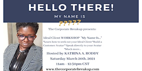 My name is...How to build your Customer Avatar Workshop tickets