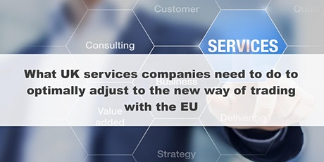 How can UK services companies adjust to the new way of trading with the EU tickets