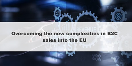 Overcoming the new complexities of B2C sales into the EU tickets
