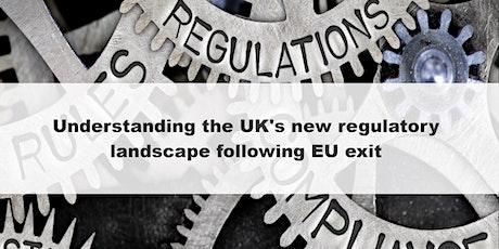 The UK's new regulatory landscape following EU exit tickets