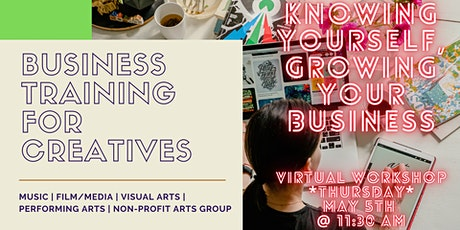 Knowing Yourself, Growing Your Business for the Creative Sector tickets