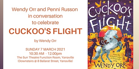 Book Launch - CUCKOO'S FLIGHT by Wendy Orr tickets