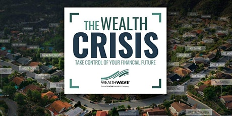 The Wealth Crisis - Take control of your financial future tickets