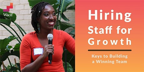 Hiring Staff for Growth – Keys to Building a Winning Team *register below* bilhetes