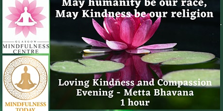 FREE LOVING KINDNESS MEDITATION (METTA BHAVANA) - FRIDAY 26/03/2021 tickets