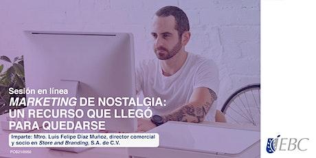 MARKETING DE NOSTALGIA:  UN RECURSO QUE LLEGÓ PARA QUEDARSE tickets