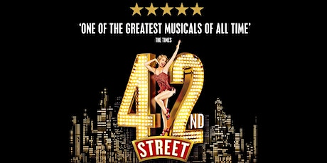 42nd Street - Direct from The West End - Cinema Augusta tickets
