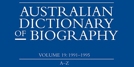 Launch of Volume 19 of the Australian Dictionary of Biography tickets